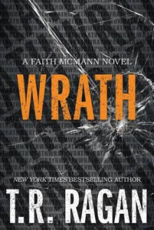 Wrath av T. R. Ragan (Heftet)