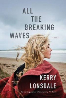 All the Breaking Waves av Kerry Lonsdale (Heftet)