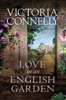 Love in an English Garden av Victoria Connelly (Heftet)