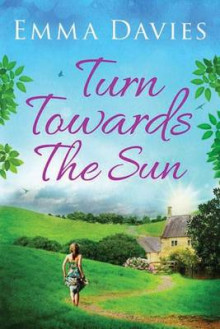 Turn Towards the Sun av Emma Davies (Heftet)