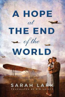 A Hope at the End of the World av Sarah Lark (Heftet)