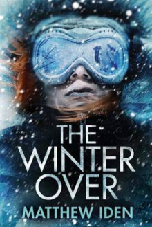 The Winter Over av Matthew Iden (Heftet)