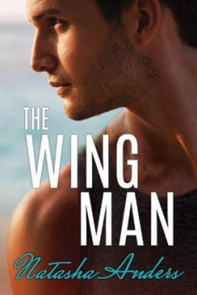 The Wingman av Natasha Anders (Heftet)