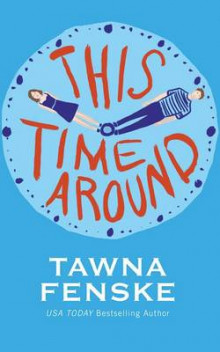 This Time Around av Tawna Fenske (Heftet)