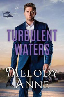 Turbulent Waters av Melody Anne (Heftet)