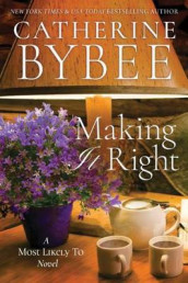 Making It Right av Catherine Bybee (Heftet)