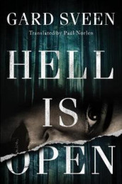 Hell Is Open av Gard Sveen (Heftet)