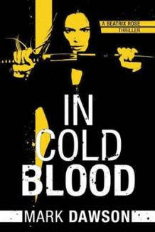 In Cold Blood av Mark Dawson (Heftet)