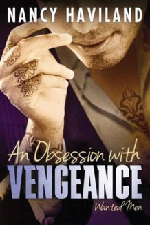 An Obsession with Vengeance av Nancy Haviland (Heftet)
