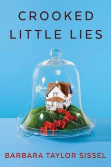 Crooked Little Lies av Barbara Taylor Sissel (Heftet)