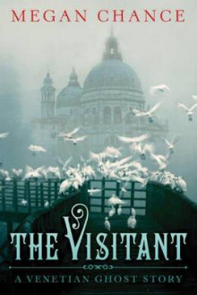The Visitant av Megan Chance (Heftet)