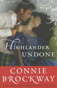 Highlander Undone av Connie Brockway (Heftet)