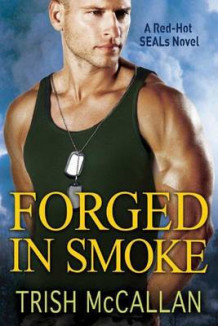 Forged in Smoke av Trish McCallan (Heftet)