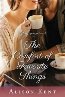 The Comfort of Favorite Things av Alison Kent (Heftet)