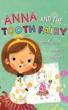 Anna and the Tooth Fairy av Maureen Wright (Innbundet)
