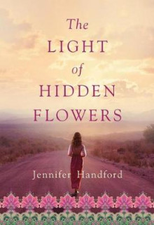 The Light of Hidden Flowers av Jennifer Handford (Heftet)