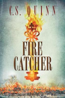 Fire Catcher av C. S. Quinn (Heftet)