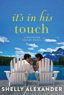 It's In His Touch av Shelly Alexander (Heftet)