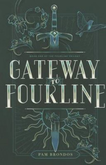Gateway to Fourline av Pam Brondos (Heftet)