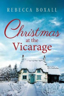 Christmas at the Vicarage av Rebecca Boxall (Heftet)