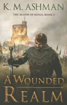 A Wounded Realm av K. M. Ashman (Heftet)