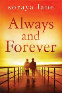 Always and Forever av Soraya Lane (Heftet)