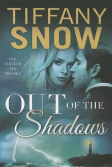 Out of the Shadows av Tiffany Snow (Heftet)