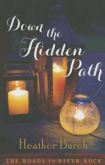 Down the Hidden Path av Heather Burch (Innbundet)