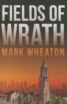 Fields of Wrath av Mark Wheaton (Heftet)