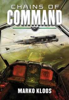 Chains of Command av Marko Kloos (Heftet)