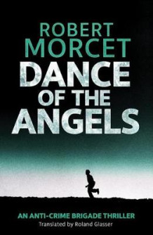 Dance of the Angels av Robert Morcet (Heftet)
