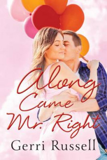 Along Came Mr. Right av Gerri Russell (Heftet)