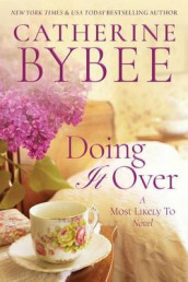 Doing It Over av Catherine Bybee (Heftet)