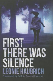 First There Was Silence av Leonie Haubrich (Heftet)