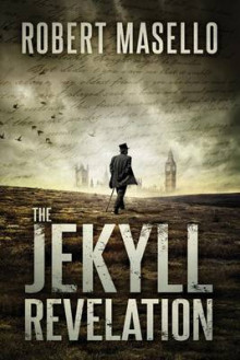 The Jekyll Revelation av Robert Masello (Heftet)