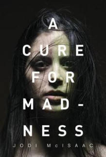 A Cure for Madness av Jodi McIsaac (Heftet)
