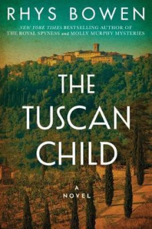 The Tuscan Child av Rhys Bowen (Heftet)
