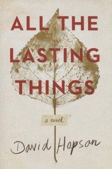 All the Lasting Things av David Hopson (Innbundet)