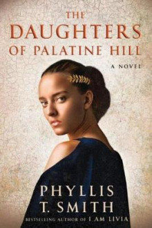 The Daughters of Palatine Hill av Phyllis T. Smith (Heftet)