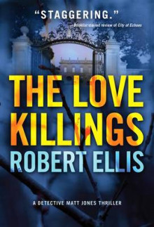 The Love Killings av Robert Ellis (Heftet)