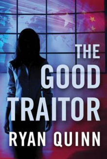 The Good Traitor av Ryan Quinn (Heftet)