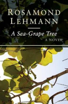 A Sea-Grape Tree av Rosamond Lehmann (Heftet)