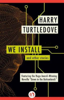 We Install av Harry Turtledove (Heftet)