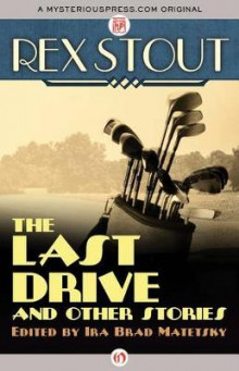 The Last Drive av Rex Stout (Heftet)