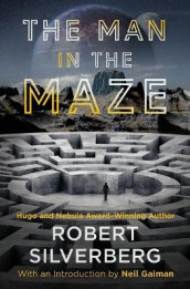 The Man in the Maze av Robert Silverberg (Heftet)