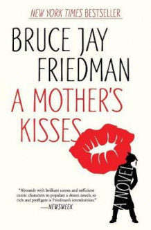 A Mother's Kisses av Bruce Jay Friedman (Heftet)