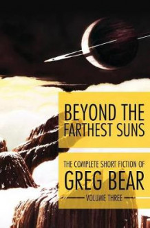 Beyond the Farthest Suns av Greg Bear (Heftet)