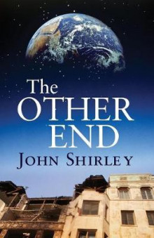 The Other End av John Shirley (Heftet)