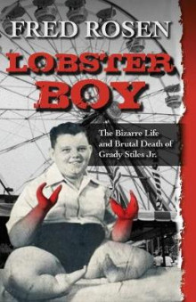 Lobster Boy av Fred Rosen (Heftet)