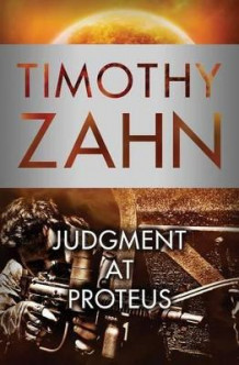 Judgment at Proteus av Timothy Zahn (Heftet)